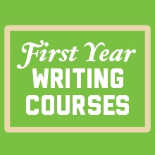 First Year Writing Courses